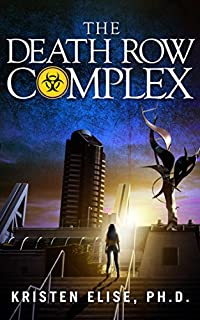 The Death Row Complex by Kristen Elise Ph.D. ebook deal