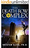 The Death Row Complex (The Katrina Stone Thrillers Book 2)