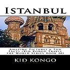Istanbul: Travel the World Series, Volume 20 Hörbuch von Kid Kongo Gesprochen von: Adam Zens