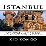 Istanbul: Travel the World Series, Volume 20 | Kid Kongo