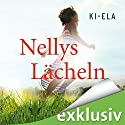 Nellys Lächeln Audiobook by  Ki-Ela Stories Narrated by Sabina Godec