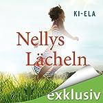 Nellys Lächeln |  Ki-Ela Stories