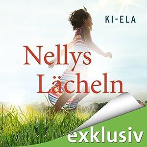 Nellys Lächeln Hörbuch