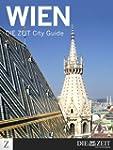 Wien - DIE ZEIT City Guide (German Ed...