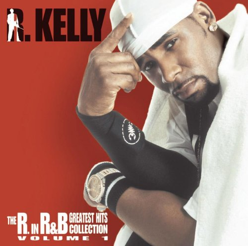 R Kelly - R in R&B Collection 1 - Zortam Music