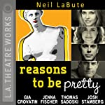 Reasons to Be Pretty | Neil LaBute