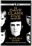 Dave Clark Five & Beyond: Glad All Over [Import]