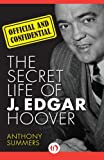 Official and Confidential: The Secret Life of J. Edgar Hoover (1480435201) by Summers, Anthony