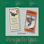 Poems for Two Voices: Joyful Noise, I Am Phoenix | Paul Fleischman
