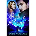 Pack and Coven Audiobook by Jody Wallace Narrated by Eve Bianco