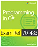 Exam Ref 70-483 Programming in C# (MCSD)