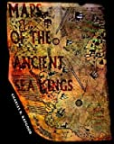 img - for Maps of the Ancient Sea Kings, Evidence of Advanced Civilization in the Ice Age - 1997 publication book / textbook / text book