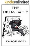 The Digital Wolf (The Hidden Academy Book 2)