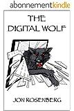 The Digital Wolf (The Hidden Academy Book 2) (English Edition)