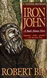 Iron John: A Book About Men (0679731199) by Robert Bly