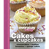 Everyday Easy Cakes And Cupcakesby Dorling Kindersley