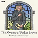 The Mystery of Father Brown: Ann Widdecombe Investigates   AudioGO Ltd