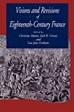 Visions and Revisions of Eighteenth-Century France (027102609X) by Censer, Jack R.
