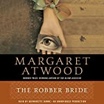 The Robber Bride   Margaret Atwood
