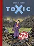 toxic (2360810049) by Burns, Charles