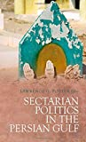 img - for Sectarian Politics in the Persian Gulf book / textbook / text book
