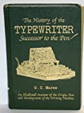 img - for History of the Typewriter Successor to the Pen book / textbook / text book