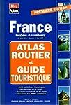 Atlas routier et touristique France-B...