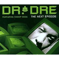Dr. Dre featuring Kurupt - The Next Episode