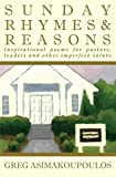 Sunday Rhymes & Reasons: Inspirational poems for pastors, leaders and other imperfect saints