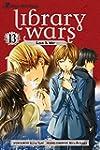 LIBRARY WARS LOVE & WAR GN VOL 13