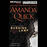 Burning Lamp: Book Two of the Dreamlight Trilogy (       ABRIDGED) by Amanda Quick Narrated by Anne Flosnik