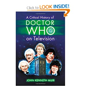 A Critical History of Doctor Who on Television by