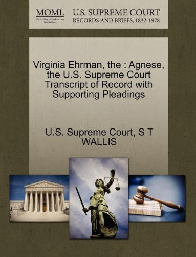 Virginia Ehrman, the: Agnese, the U.S. Supreme Court Transcript of Record with Supporting Pleadings