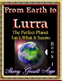 From Earth to Lurra (Book 1) (The Lurra Series)