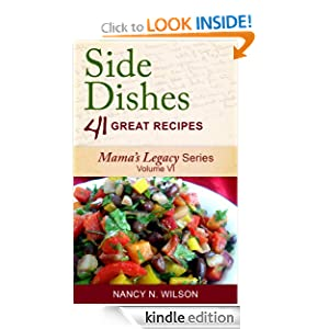 Side Dishes - 41 Great Recipes (Mama's Legacy Series) (French Edition)