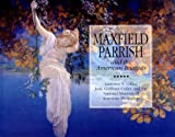 img - for Maxfield Parrish: And the School of American Illustration book / textbook / text book