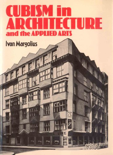 Cubism in Architecture and the Applied Arts