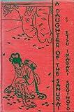 A daughter of the Samurai: By Etsu Inagaki Sugimoto ;