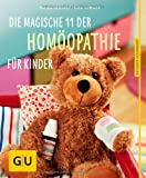img - for Die magische 11 der Hom opathie f r Kinder book / textbook / text book