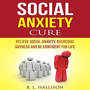 Social Anxiety Cure Audiobook