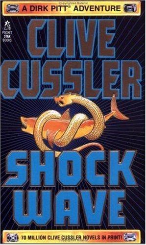 Shock Wave (Dirk Pitt Adventures (Paperback)), Clive Cussler