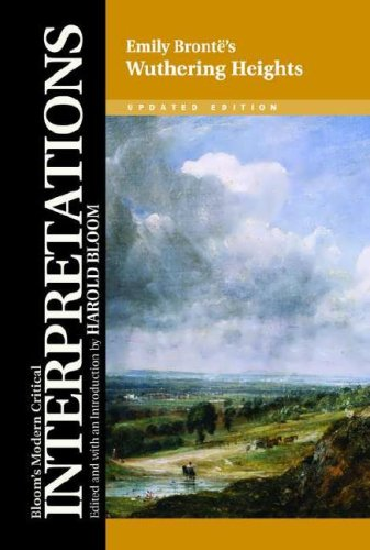 Emily Bronte's Wuthering Heights (Bloom's Modern Critical Interpretations)