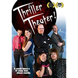 Thriller Theater!