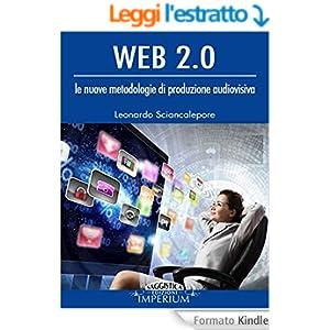 Web 2.0 - le nuove metodologie di produzione audiovisiva (saggistica)