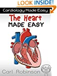The Heart Made Easy (Cardiology Made...