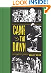 Came the Dawn (EC Comics Library)