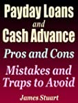 Payday Loans and Cash Advance: Pros a...