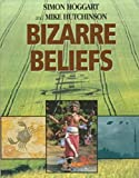 img - for Bizarre Beliefs book / textbook / text book