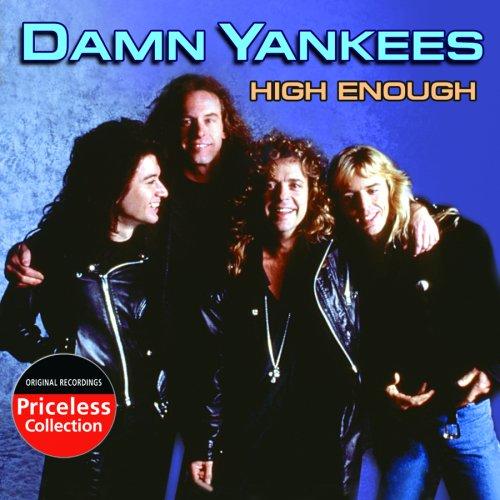 Damn Yankees - High Enough (Chords) - Ultimate-Guitar.Com