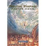 Spiritual Warfare: Fighting Demons ~ Scott Meade